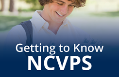 Graphic link to Getting to Know NCVPS